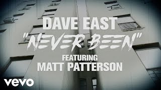 dave-east-never-been-lyric-video-ft-matt-patterson
