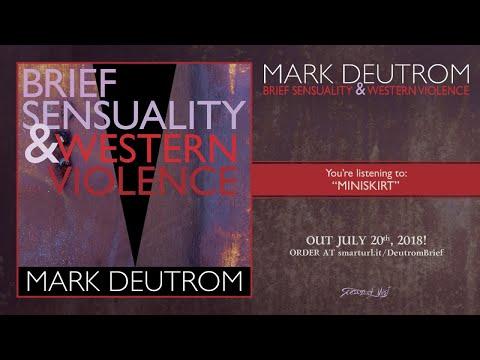 Mark Deutrom - Miniskirt (official premiere)