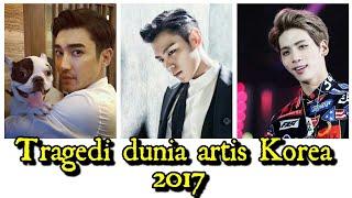 15 Tragedl dunia artis Korea 2017