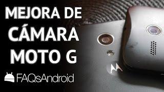 Motorola Moto G: cómo mejorar la cámara