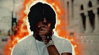 Смотреть клип Rico Recklezz - Day After Day