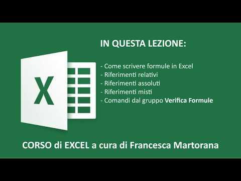 Excel 2016 - Tutorial 6 : Formule e Riferimenti relativi / assoluti / misti