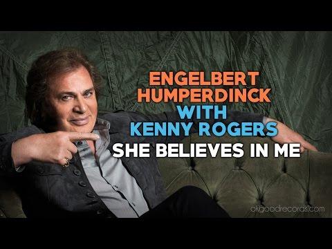 Engelbert Calling KENNY ROGERS She Believes In Me ENGELBERT HUMPERDINCK