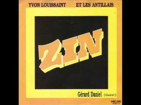 Yvon Louissaint et les Antillais - Zin..