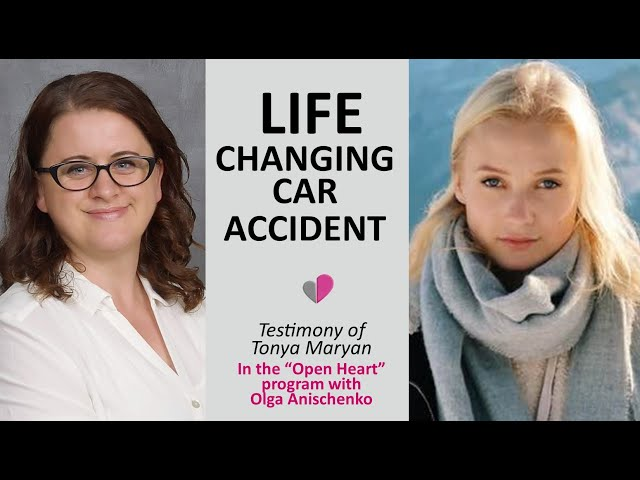 LIFE CHANGING CAR ACCIDENT - Story of Tonya Maryan in the