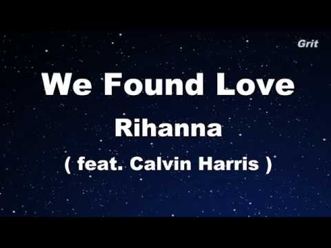 We Found Love ft. Calvin Harris - Rihanna Karaoke 【No Guide Melody】 Instrumental