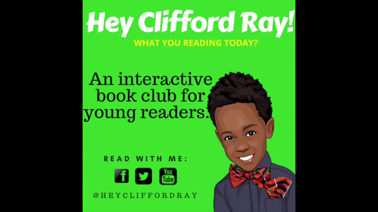 Hey Clifford Ray What You Reading Today WK 1