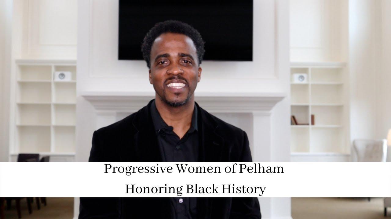 Progressive Women of Pelham Honoring Black History