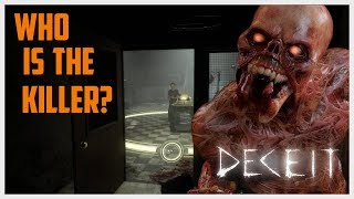 WHO IS THE KILLER?! - Deceit Gameplay