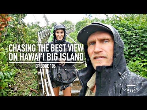 Chasing The Best View On Hawai'i Big Island - Ep. 106 RAN Sailing