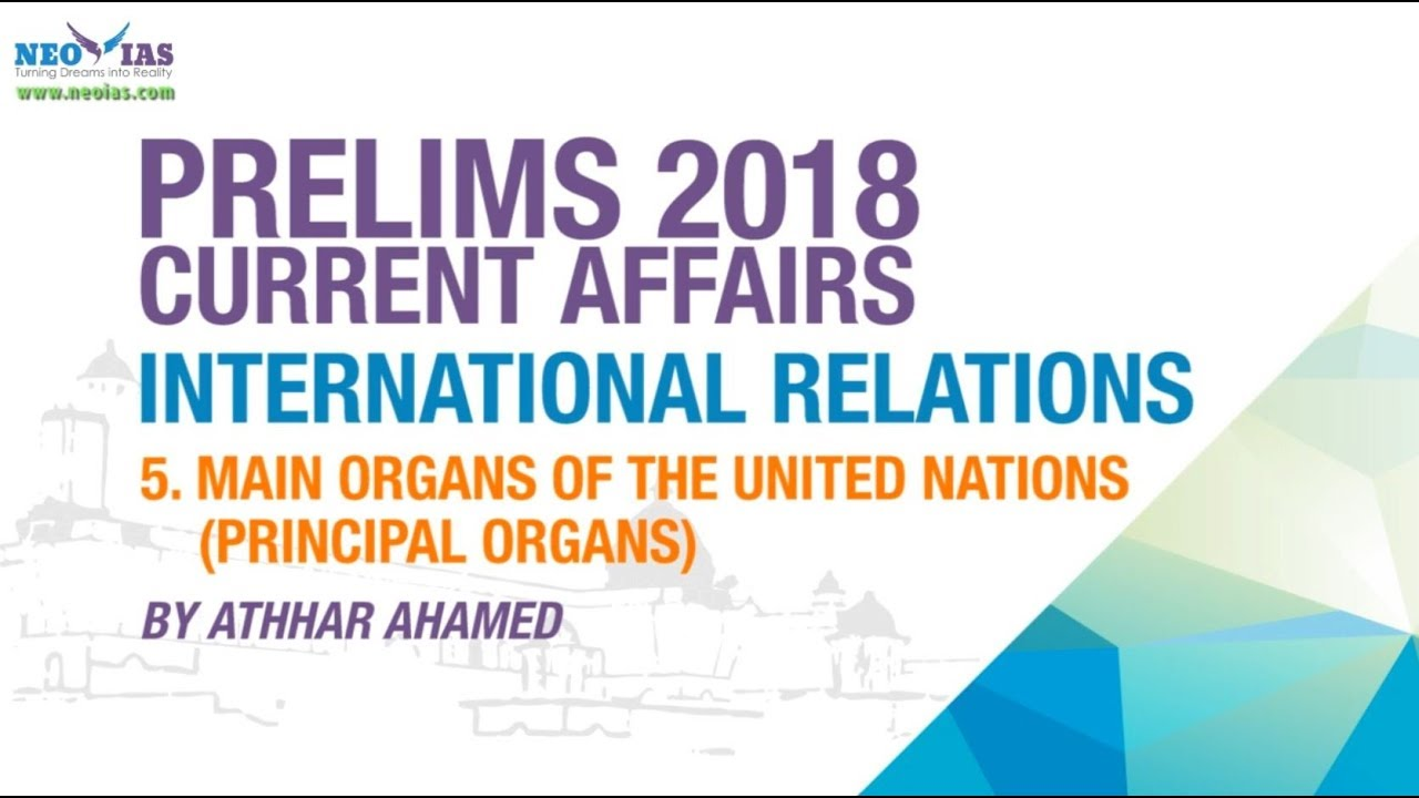 MAIN ORGANS OF THE UNITED NATIONS | UPSC (CSE PRELIMS 2018) | CURRENT  AFFAIRS