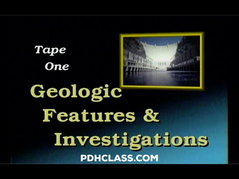 Dam Foundations Tape 1 - Geologic Features & Investigations