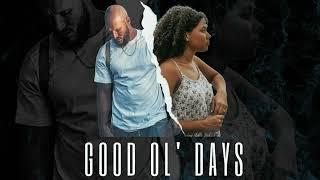 Tyson James - G๐od Ole Days feat. Solie