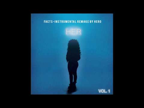 H.E.R. - Facts(Instrumental) Official Remake By HERO