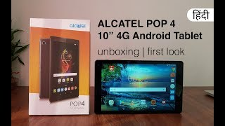 "Alcatel POP4 10"" 4G Tablet - Unboxing & First Impression - Hindi"