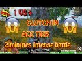 PUBG M:- 😲 Last 2 Minutes of circle in ACE tier 😲 1 vs 4 clutch Match