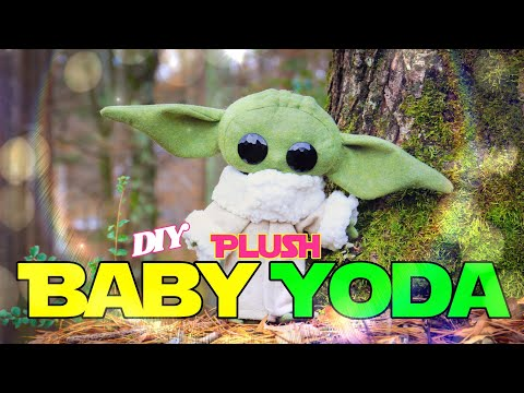 DIY - How to Make: Life Sized Plush Articulated  Baby Yoda AKA The Child