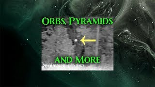 Orbs, Pyramids and More