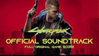 Cyberpunk 2077 (OST) Full / Complete Official Soundtrack - Original Game Soundtrack [FULL ALBUM]