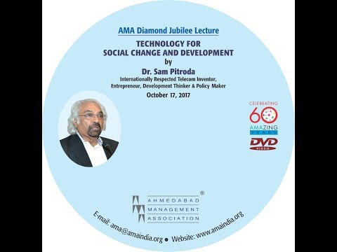 Technology for Social Change and Development by Dr. Sam Pitroda