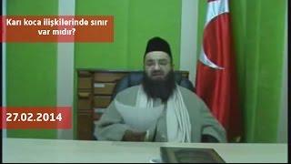 Cübbeli Ahmet Hoca - Karı koca ilişkilerinde sınır var mıdır?
