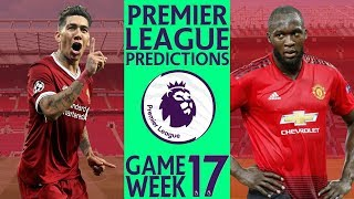 EPL Week 17 Premier League Score and Results Predictions 2018/19