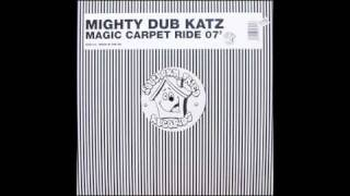 Mighty Dub Katz - Magic Carpet Ride. СТОП Скачать MP3