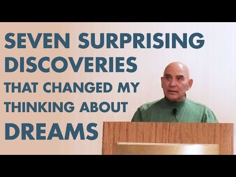 Domhoff: Seven Surprising Discoveries That Changed My Thinking About Dreams