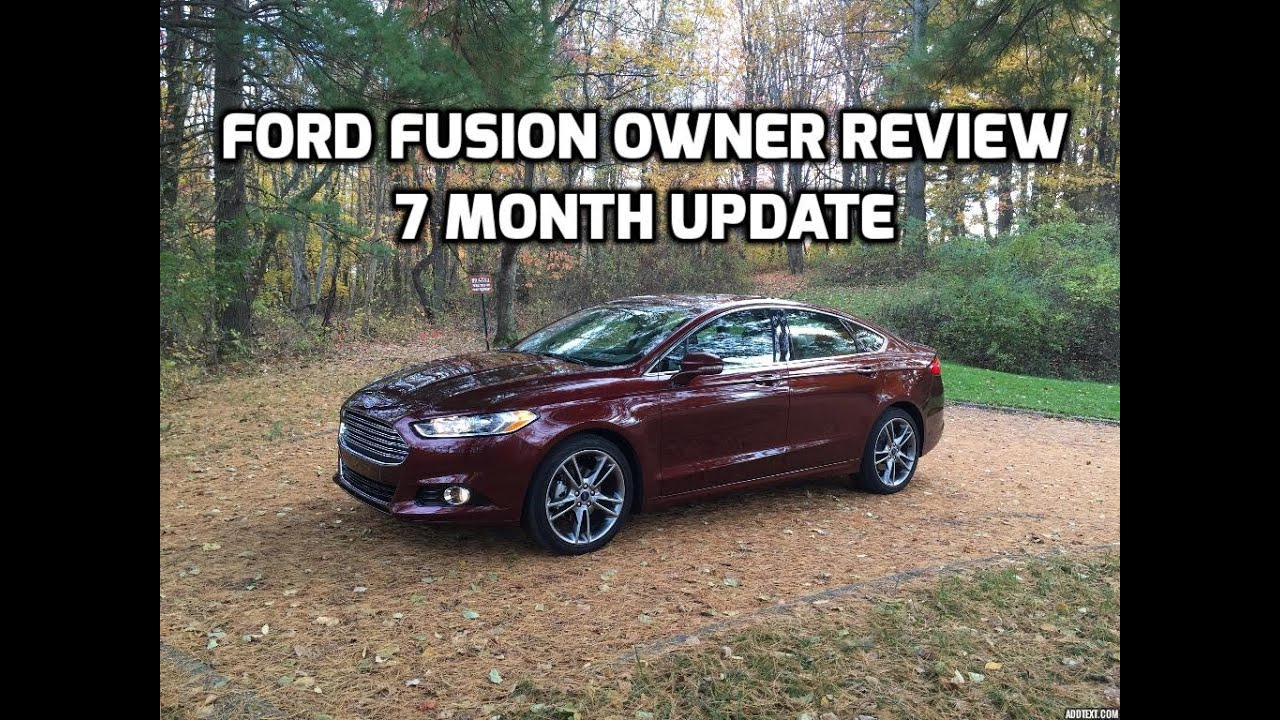 2017 16 Ford Fusion Owner Review 7 Month Update Damage Gas Mileage And More