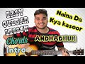 Naina Da Kya Kasoor | AndhaDhun | Complete Guitar Lesson | Chords | Intro | Leads | Strumming| 2018