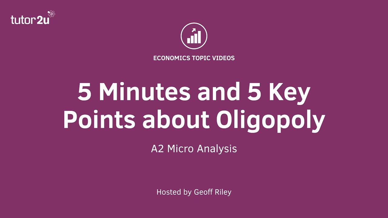 key points about oligopoly  5 key points about oligopoly