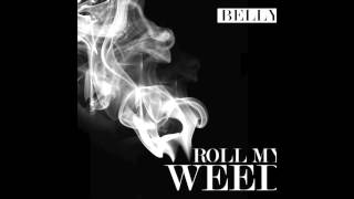 Watch Belly Roll My Weed video