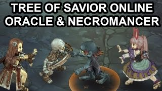 Tree of Savior English Oracle & Necromancer Adventures