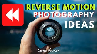 Reverse Movie Video Ideas   Reversing Videos - Reverse motion Video tricks    Rewind Video Effects screenshot 4