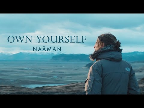 Naâman - Own Yourself (Clip Officiel)