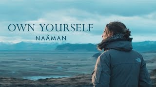 Naâman - Own Yourself (Clip Officiel)