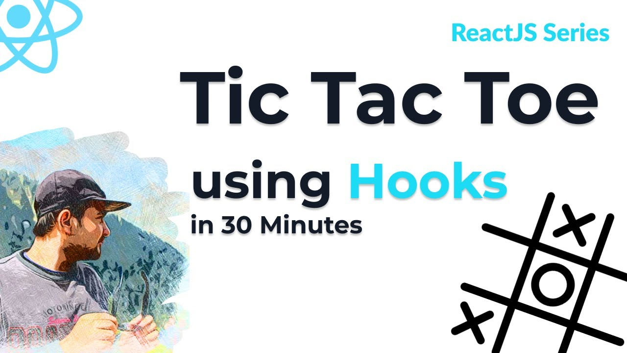 Tic Tac Toe Game in 30 Minutes | ReactJS projects