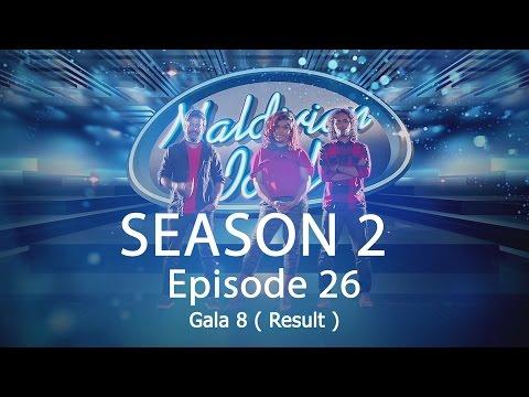 Maldivian Idol S2 EP26 Gala 8 ( Result ) | Full Episode