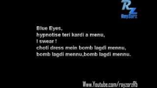 Blue Eyes Full Video Song Yo Yo Honey Singh Lyrics