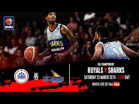 London City Royals v Sheffield Sharks - BBL Championship - 23/03/19