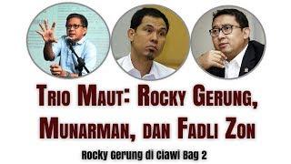 Trio Maut: Rocky Gerung, Munarman, dan Fadli Zon - Rocky Gerung di Ciawi Bag 2