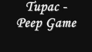 Tupac - Peep Game *Lyrics