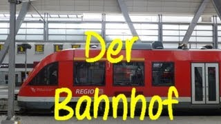 Learn German:  Der Bahnhof