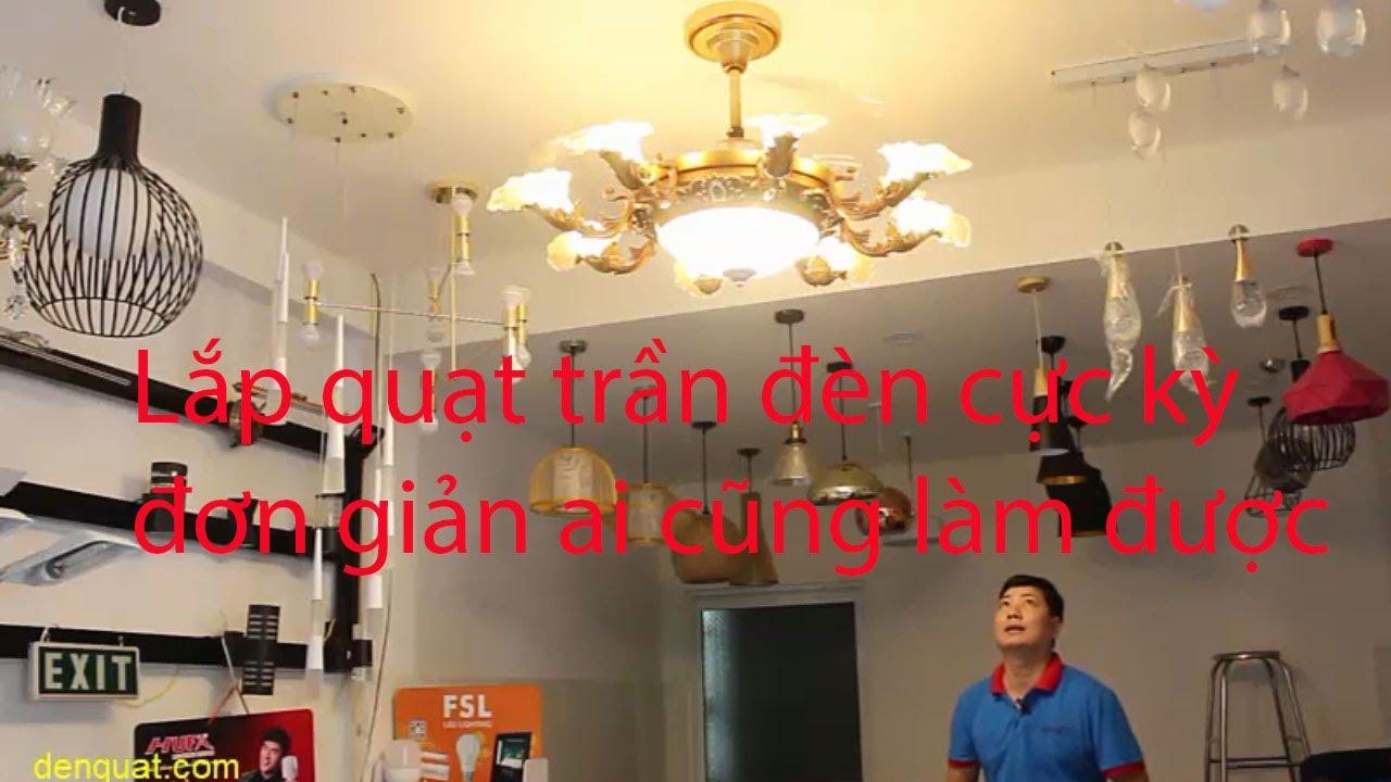 Hướng dẫn cách lắp đặt đèn quạt trần cổ điển đẹp mắt