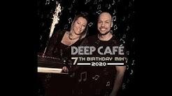 Nigel Stately - DEEP CAFÉ 7th Birthday (2020)