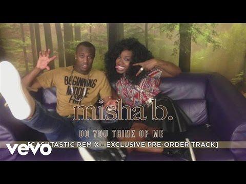 Misha B - Do You Think Of Me (Cashtastic Remix)