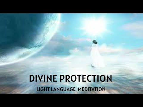 Divine Protection   Light Language Activation