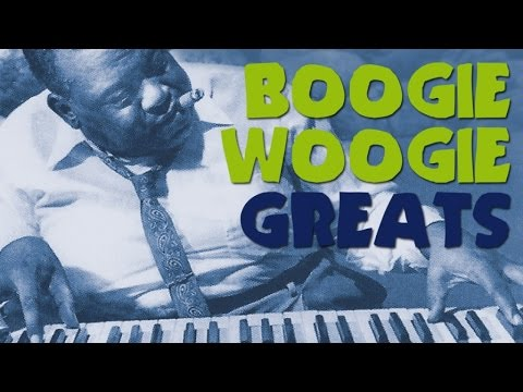 Boogie Woogie Greats - The Best of Boogie Woogie, more than