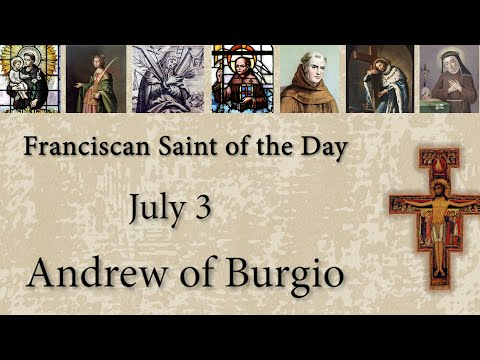 July 3 - Andrew of Burgio - Franciscan Saint of the Day