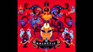Hey Na Na (Feat. David Shaw And Maggie Koerner) by Galactic - Carnivale Electricos
